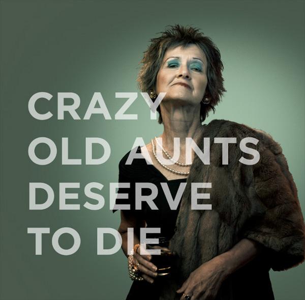 Las tías locas merecen morir