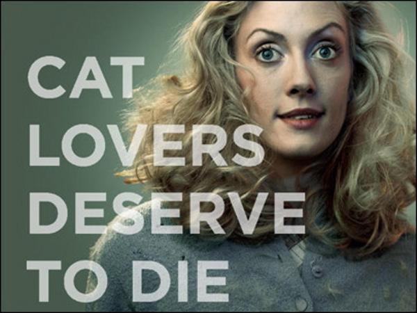 Los amantes de los gatos merecen morir