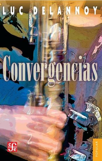 Convergencias, Luc Delannoy