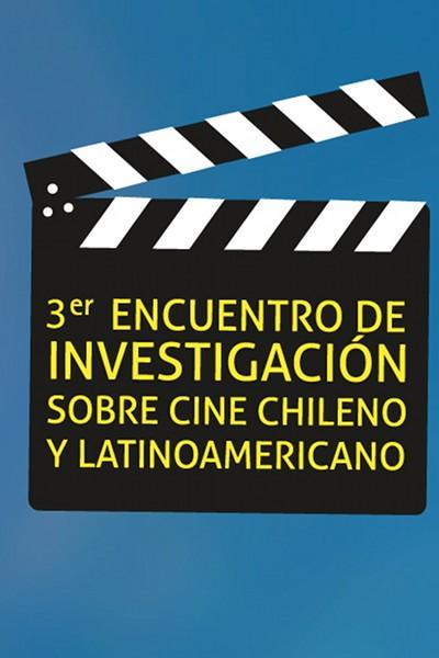 Encuentro Internacional de Investigación sobre Cine Chileno y Latinoamericano