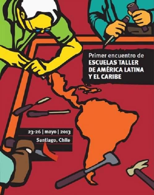 Primer Encuentro de Escuelas Taller de América Latina y el Caribe