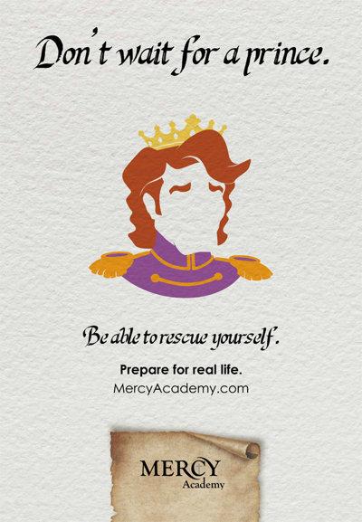 No esperes por un príncipe. Puedes rescatarte a ti misma   Mercy Academy