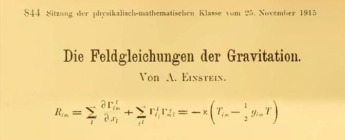 Einstein publicó el 25 de noviembre de 1915 su ecuación de la relatividad general. / Actas de la Academia Prusiana de Ciencias
