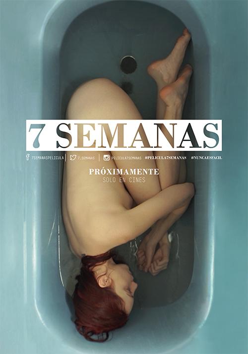 """Afiche oficial de """"7 Semanas""""."""