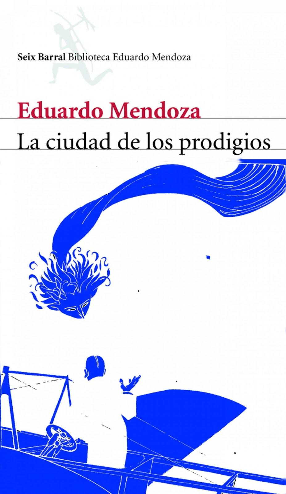 """La ciudad de los prodigios"" de Eduardo Mendoza | blogspot.com"