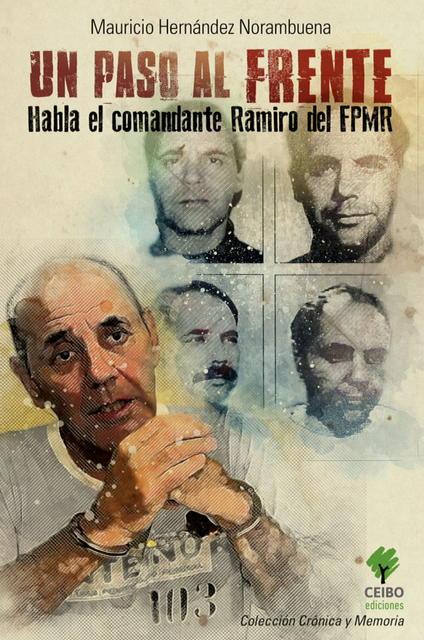 """""""Un paso al frente"""", el libro de Mauricio Hernández Norambuena"""