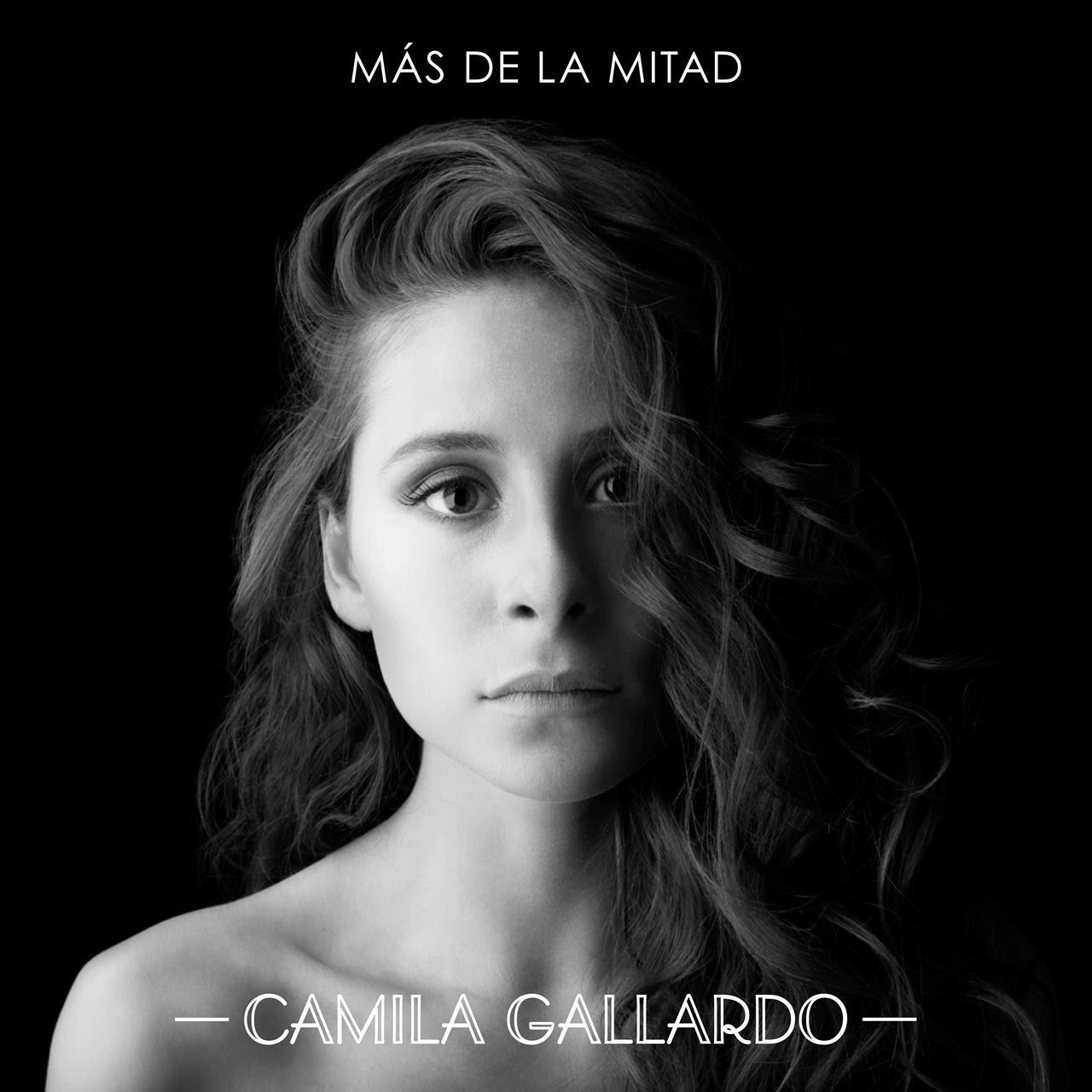 Camila Gallardo | Más de la mitad