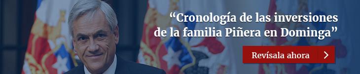 Ver Cronología de Inversiones de la Familia Piñera