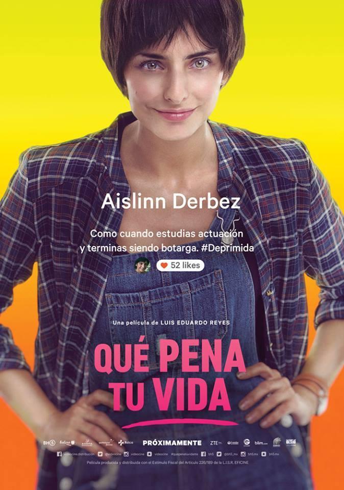 "Aislinn Derbez en ""Qué pena tu vida"" mexicana"