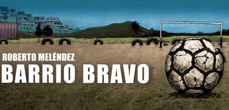 Facebook / Barrio Bravo