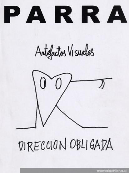 Artefactos visuales, dirección obligada | Nicanor Parra