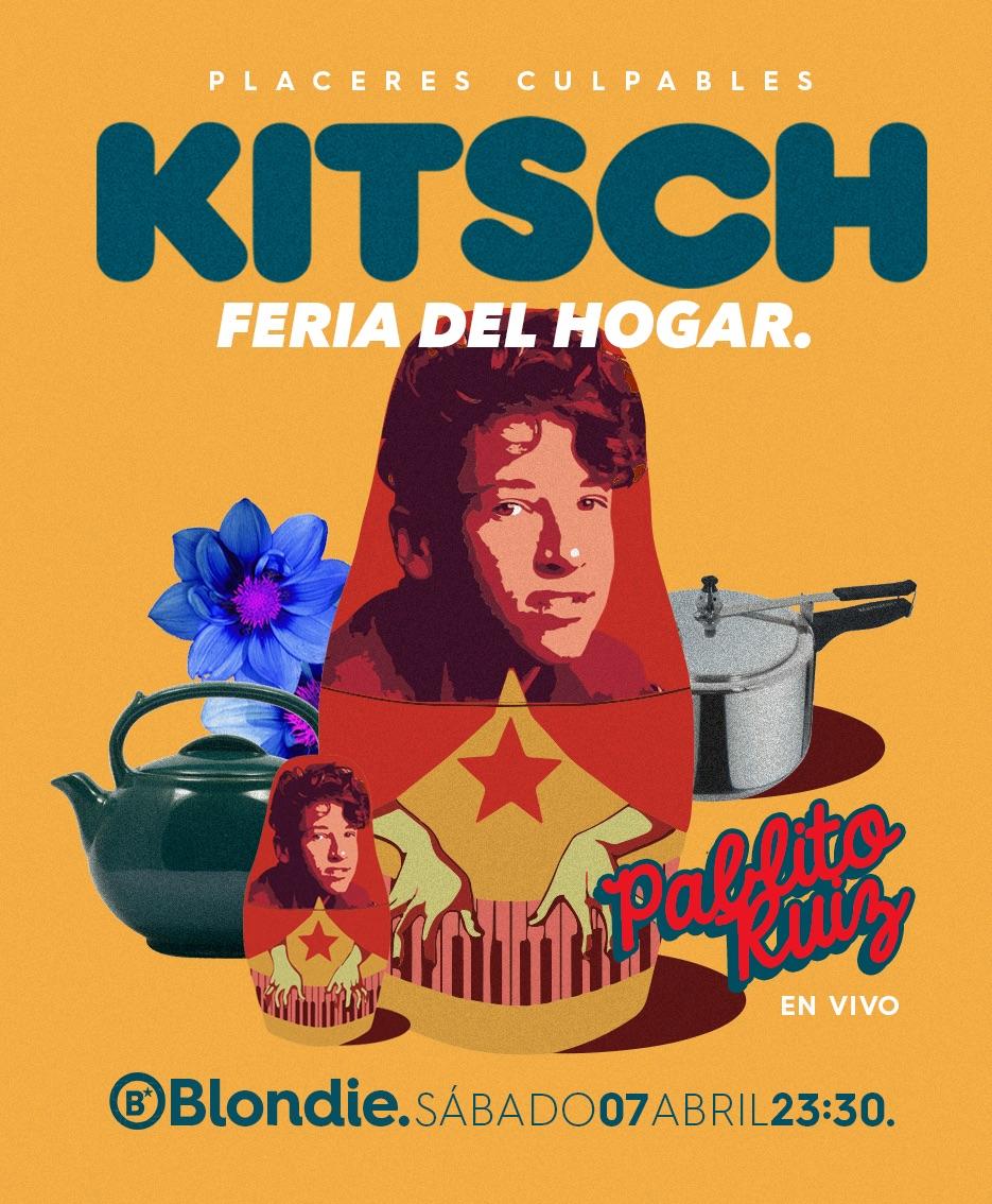 Fiestas Kitsch.
