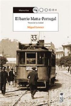El barrio Matta-Portugal, voces de la ciudad, LOM (c)