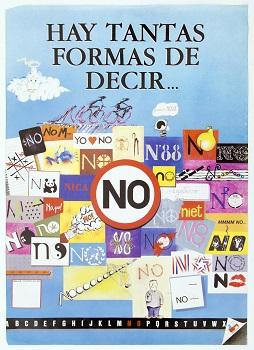 Afiche Hay tantas formas de decir NO, EM (c)