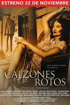 """Afiche de """"Calzones Rotos"""""""