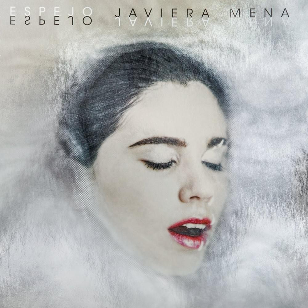 Espejo  - Javiera Mena
