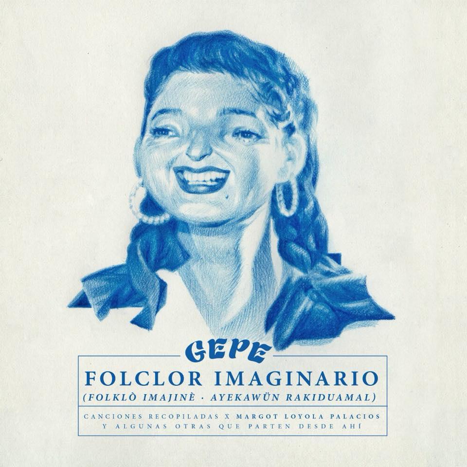 Folclor Imaginario - Gepe
