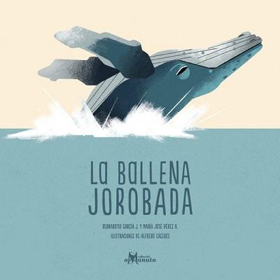 La Ballena Jorobada, Editorial Amanuta (c)