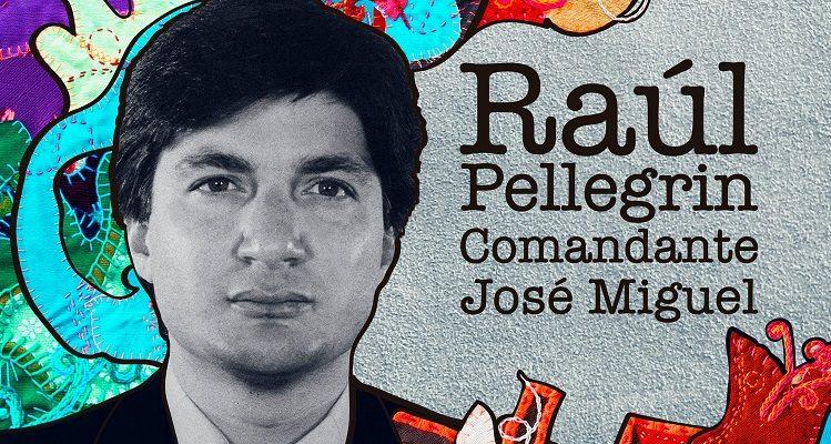 """""""Raúl Pellegrin Comandante José Miguel"""". de Michelle Ribaut (c)"""