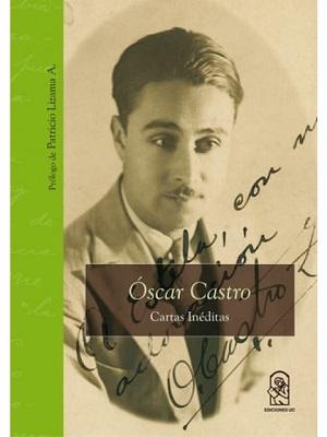 Óscar Castro. Cartas inéditas, Ediciones UC (c)