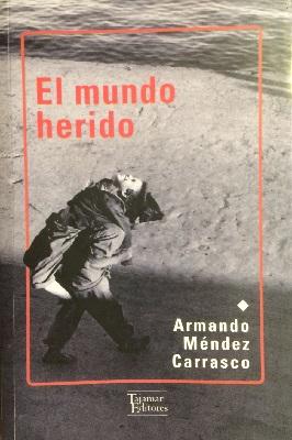 El  mundo herido, Tajamar Editores (c)