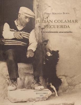 """""""Julián Colamar recuerda"""", Ediciones del desierto (c)"""