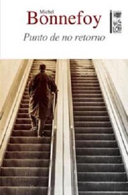 Punto de no retorno, LOM Ediciones (c)