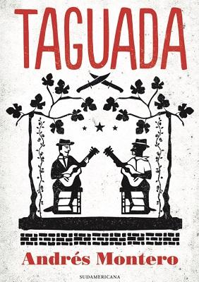 Taguada, de Andrés Montero, Penguin Random House Grupo Editorial S.A. (c)