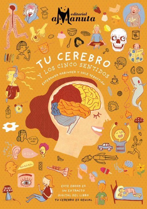 Tu cerebro y los cinco sentidos | Cedida